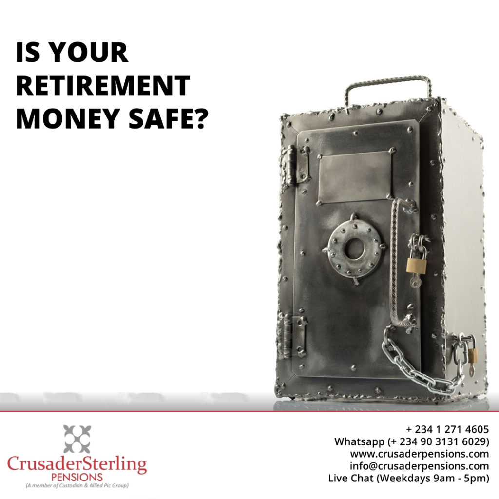 Is your retirement money safe? It is with CrusaderSterling Pensions
